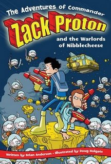 Zack Proton andthe Warlords of Nibblecheese
