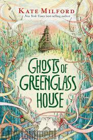 GhostsGreenglassHouse