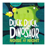 DuckDinosaurNoiseNight