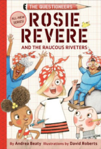 Rosie-revere-and-the-raucous-riverters