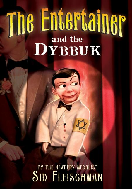 The Entertainer and the Dybbuk,